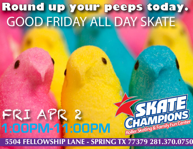 Good Friday All Day Skate 1pm-11pm