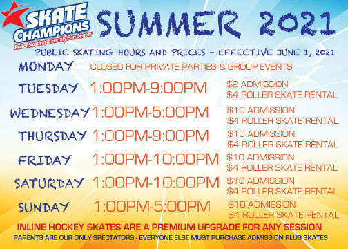 Summer 2021 Public Skating Hours and Prices